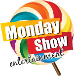 Monday Show Entertainment